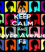 KEEP CALM AND Boyce Avenue  Fã - Personalised Poster A4 size