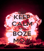 KEEP CALM AND BOZE MOJ! - Personalised Poster A4 size