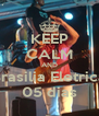 KEEP CALM AND Brasilia Eletrica 05 dias - Personalised Poster A4 size