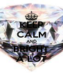 KEEP CALM AND BRIGHT A LOT - Personalised Poster A4 size