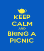 KEEP CALM AND BRING A PICNIC - Personalised Poster A4 size