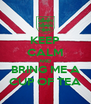 KEEP CALM AND BRING ME A CUP OF TEA - Personalised Poster A4 size