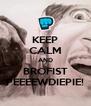 KEEP CALM AND BROFIST PEEEEWDIEPIE! - Personalised Poster A4 size