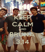 KEEP CALM AND BRUNA 3,14 - Personalised Poster A4 size