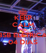 KEEP CALM AND BSB ELÉTRICA 04 DIAS - Personalised Poster A4 size