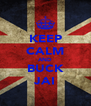 KEEP CALM AND BUCK JAI - Personalised Poster A4 size