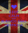 KEEP CALM AND BUENOS DÍAS HERMOSA - Personalised Poster A4 size