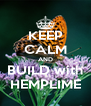 KEEP CALM AND BUILD with HEMPLIME - Personalised Poster A4 size