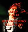 KEEP CALM AND BUONGIORNO ALLA VITA - Personalised Poster A4 size