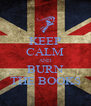 KEEP CALM AND BURN THE BOOKS - Personalised Poster A4 size