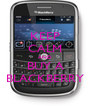 KEEP CALM AND BUY A BLACKBERRY - Personalised Poster A4 size