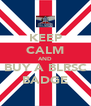 KEEP CALM AND BUY A BLRSC BADGE - Personalised Poster A4 size