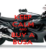 KEEP CALM AND BUY A BUSA - Personalised Poster A4 size