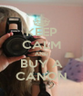 KEEP CALM AND BUY A CANON - Personalised Poster A4 size