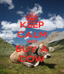 KEEP CALM AND BUY A COW - Personalised Poster A4 size