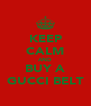 KEEP CALM AND BUY A GUCCI BELT - Personalised Poster A4 size