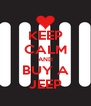 KEEP CALM AND BUY A JEEP - Personalised Poster A4 size