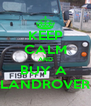 KEEP CALM AND BUY A  LANDROVER - Personalised Poster A4 size