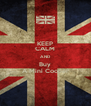 KEEP CALM AND Buy A Mini Cooper - Personalised Poster A4 size