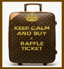 KEEP CALM AND BUY A RAFFLE TICKET - Personalised Poster A4 size