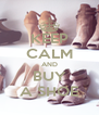 KEEP CALM AND BUY A SHOE - Personalised Poster A4 size