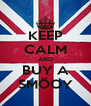 KEEP CALM AND BUY A SMÖOY - Personalised Poster A4 size