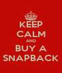 KEEP CALM AND BUY A SNAPBACK - Personalised Poster A4 size