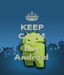 KEEP CALM AND Buy Android - Personalised Poster A4 size