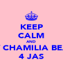 KEEP CALM AND BUY CHAMILIA BEADS 4 JAS - Personalised Poster A4 size
