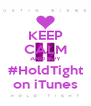 KEEP CALM AND BUY #HoldTight on iTunes - Personalised Poster A4 size