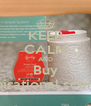 KEEP CALM AND Buy Inspirational scentsy - Personalised Poster A4 size