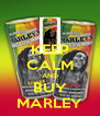 KEEP CALM AND BUY MARLEY - Personalised Poster A4 size