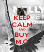 KEEP CALM AND BUY M.O - Personalised Poster A4 size