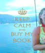 KEEP CALM AND BUY MY BOOK - Personalised Poster A4 size