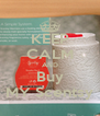 KEEP CALM AND Buy MY Scentsy - Personalised Poster A4 size