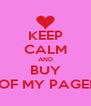 KEEP CALM AND BUY OF MY PAGE! - Personalised Poster A4 size