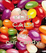 KEEP CALM AND buy our candy - Personalised Poster A4 size