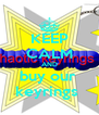 KEEP CALM AND buy our  keyrings  - Personalised Poster A4 size