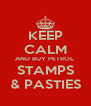 KEEP CALM AND BUY PETROL  STAMPS & PASTIES - Personalised Poster A4 size