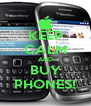 KEEP CALM AND BUY PHONES! - Personalised Poster A4 size