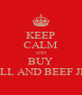 KEEP CALM AND BUY REDBULL AND BEEF JERKEY  - Personalised Poster A4 size