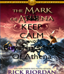 KEEP CALM AND Buy The Mark  Of Athena - Personalised Poster A4 size