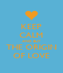 KEEP CALM AND BUY THE ORIGIN OF LOVE - Personalised Poster A4 size