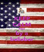 KEEP CALM AND by a belieber - Personalised Poster A4 size