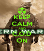 KEEP CALM AND C.O.D ON - Personalised Poster A4 size