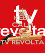 KEEP CALM AND CAI  TV REVOLTA - Personalised Poster A4 size
