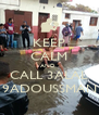 KEEP CALM AND  CALL 3ALAL 9ADOUSSMAN - Personalised Poster A4 size