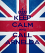 KEEP CALM AND CALL ARNELDA - Personalised Poster A4 size