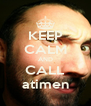 KEEP CALM AND CALL atimen - Personalised Poster A4 size