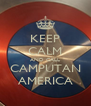 KEEP CALM AND CALL CAMPUTAN AMERICA - Personalised Poster A4 size